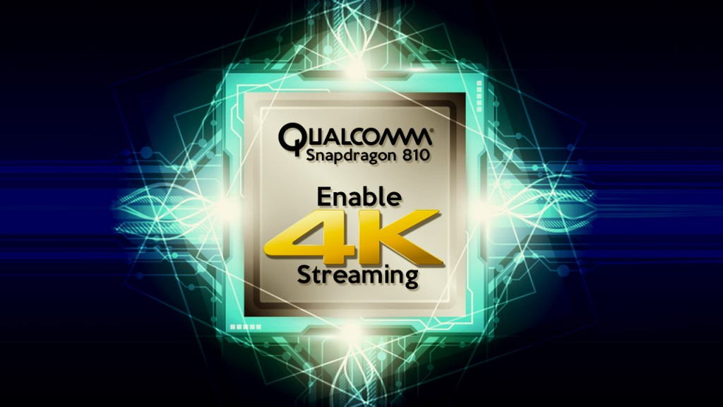 qualcomm-snapdragon-810-to-usher-in-new-wave-of-smart-devices-enable-4k-str